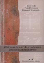 Okładka książki Obliczanie konstrukcji budynków wznoszonych tradycyjnie