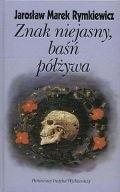Okładka książki Znak niejasny, baśn półżywa