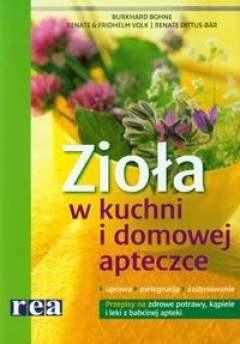 Okładka książki Zioła w kuchni i domowej apteczce.