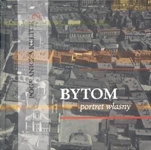 Okładka książki Bytom. Portret własny