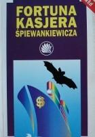 Fortuna kasjera Śpiewankiewicza