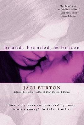 Okładka książki Bound, Branded, & Brazen