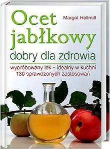 Okładka książki Ocet jabłkowy dobry dla zdrowia
