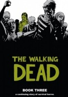 The Walking Dead Book Three