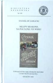 Okładka książki Sklepy Krakowa na początku XX wieku