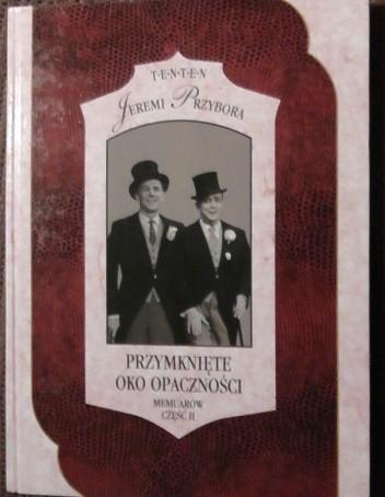 Okładka książki Przymknięte oko opaczności. Memuarów część II