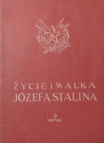Okładka książki Życie i walka Józefa Stalina