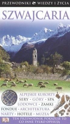 Okładka książki Przewodniki Wiedzy i życia - Szwajcaria
