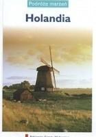 Holandia. Podróże marzeń