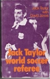 Okładka książki Jack Taylor. World soccer referee