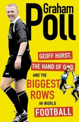 Okładka książki Geoff Hurst, the hand of God and the biggest rows in world football
