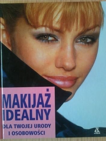 Okładka książki Makijaż idealny dla Twojej urody i osobowości