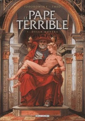 Okładka książki Potworny papież tom 1. Della Rovere