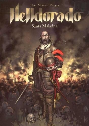 Okładka książki Helldorado tom 1. Santa Maladria