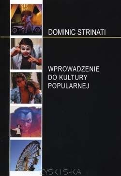 Okładka książki Wprowadzenie do kultury popularnej