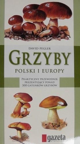 Okładka książki Grzyby Polski i Europy