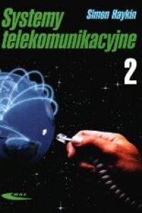 Okładka książki Systemy telekomunikacyjne, cz. 2