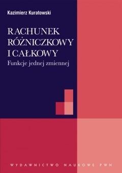 Okładka książki Rachunek różniczkowy i całkowy. Funkcje jednej zmiennej
