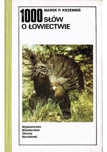 Okładka książki 1000 słów o łowiectwie