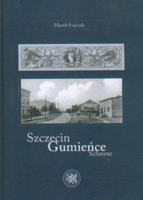 Okładka książki Szczecin Gumieńce Scheune
