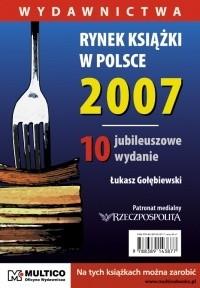Okładka książki Rynek książki w Polsce 2007. Wydawnictwa