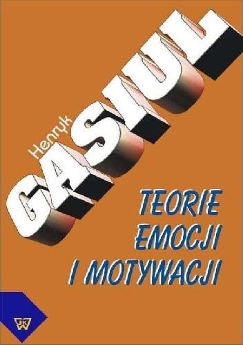 Okładka książki Teorie Emocji i Motywacji