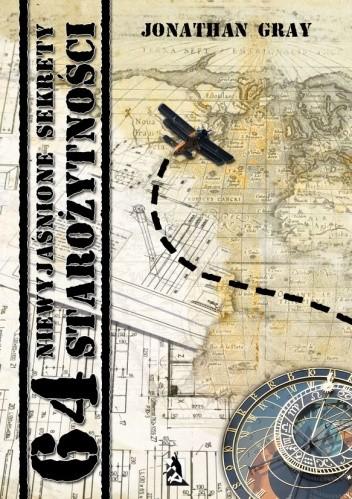 Okładka książki 64 niewyjaśnione sekrety starożytności