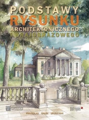 Okładka książki Podstawy rysunku architektonicznego i krajobrazowego