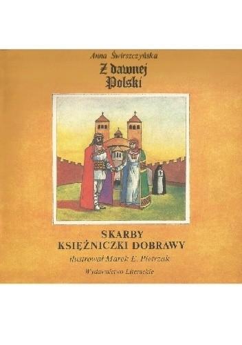 Okładka książki Skarby księżniczki Dobrawy