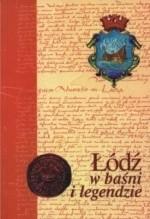 Okładka książki Łódź w baśni i legendzie
