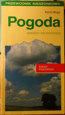 Okładka książki Pogoda. Zjawiska i ich przyczyny