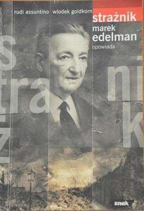 Okładka książki Strażnik Marek Edelman opowiada