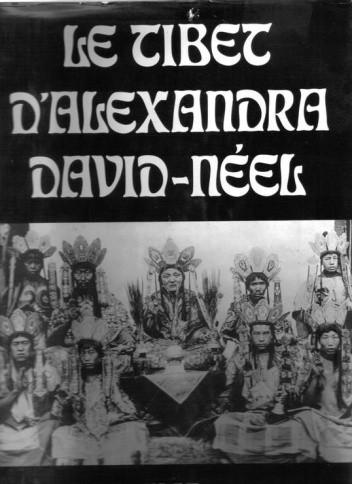 Okładka książki Le Tibet d'Alexandra David-Néel