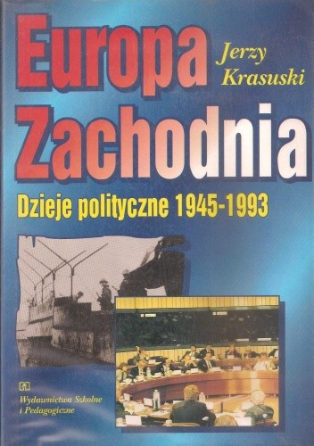 Okładka książki Europa Zachodnia. Dzieje polityczne 1945-1993