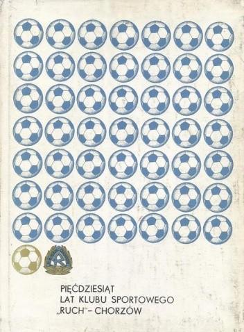 Okładka książki Pięćdziesiąt lat Klubu Sportowego