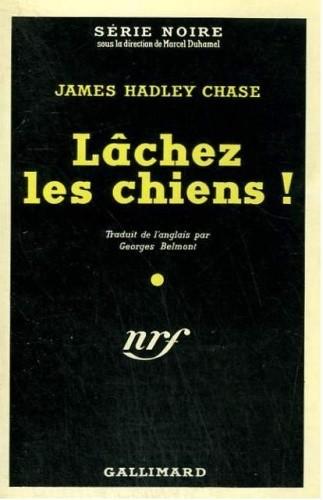 Okładka książki Lâchez les chiens!