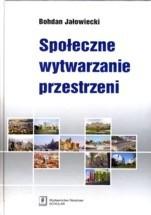 Okładka książki Społeczne wytwarzanie przestrzeni