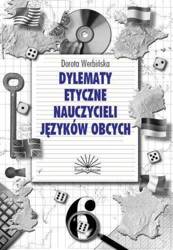 Okładka książki Dylematy etyczne nauczycieli języków obcych
