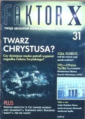 Okładka książki Faktor X Twoje archiwum niewyjaśnionych zjawisk i zdarzeń, nr 31