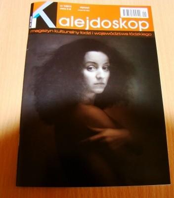 Okładka książki Kalejdoskop. Magazyn kulturalny Łodzi i województwa łódzkiego, nr 1/2013
