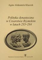Polityka dynastyczna w Cesarstwie Rzymskim w latach 235-284