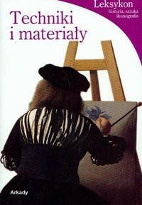 Okładka książki Techniki i materiały