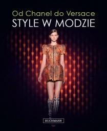 Okładka książki Od Chanel do Versace. Style w modzie.