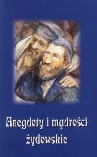 Okładka książki Anegdoty i mądrości żydowskie