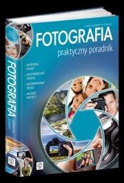 Okładka książki Fotografia. Praktyczny poradnik