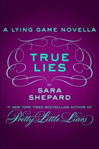 Okładka książki True Lies: A Lying Game Novella