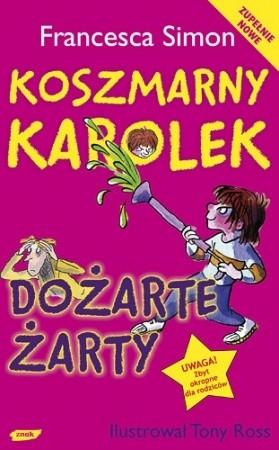 Okładka książki Koszmarny Karolek i dożarte żarty