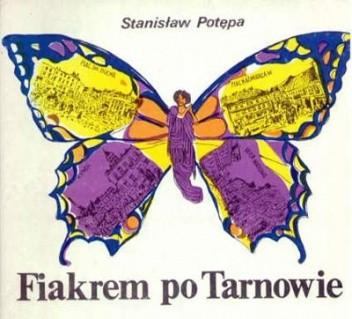 Okładka książki Fiakrem po Tarnowie
