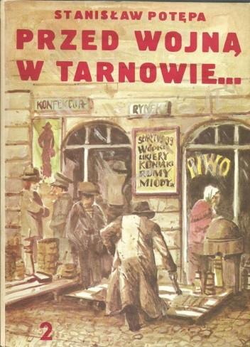 Okładka książki Przed wojną w Tarnowie... (cz.2)