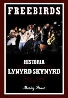 Freebirds: Historia Lynyrd Skynyrd